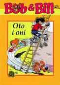 "[""Bob & Bill"" tom 25: ""Oto i oni""]"